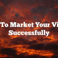Tips To Market Your Videos Successfully
