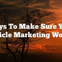 Ways To Make Sure Your Article Marketing Works