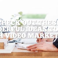Check Out These Wonderful Ideas To Help With Video Marketing!