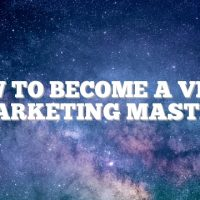 How To Become A Video Marketing Master