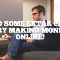 Need Some Extar Cash? Try Making Money Online!