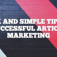Quick And Simple Tips For Successful Article Marketing