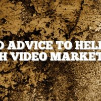 Solid Advice To Help You With Video Marketing