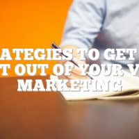 Strategies To Get The Most Out Of Your Video Marketing