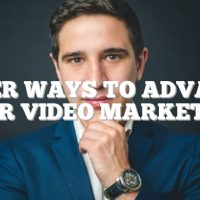 Super Ways To Advance Your Video Marketing
