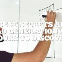 The Best Secrets About Lead Generation Are Yours To Discover