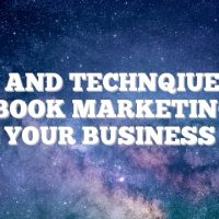 Tips And Technqiues On Facebook Marketing For Your Business