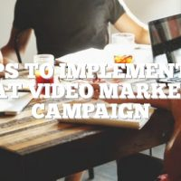 Tips To Implement A Great Video Marketing Campaign