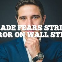 Trade fears strike terror on Wall Street