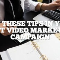 Try These Tips In Your Next Video Marketing Campaign
