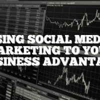 Using Social Media Marketing To Your Business Advantage