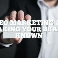 Video Marketing And Making Your Brand Known