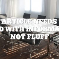 Your Article Needs To Be Filled With Information, Not Fluff
