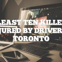 At least ten killed, 15 injured by driver in Toronto