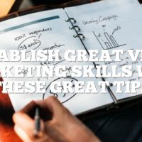 Establish Great Video Marketing Skills With These Great Tips