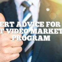 Expert Advice For The Best Video Marketing Program