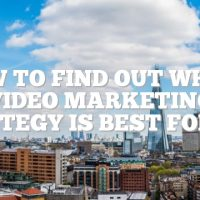 How To Find Out Which Video Marketing Strategy Is Best For You