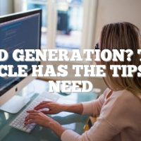 Lead Generation? This Article Has The Tips You Need