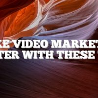 Make Video Marketing Better With These Tips