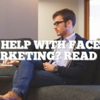Need Help With Facebook Marketing? Read On.