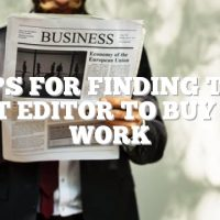 Tips For Finding The Right Editor To Buy Your Work