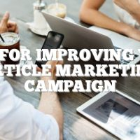 Tips For Improving Your Article Marketing Campaign