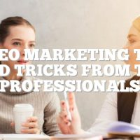 Video Marketing Tips And Tricks From The Professionals