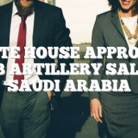 White House approves $1.3B artillery sale to Saudi Arabia